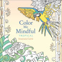 Color Me Mindful: Tropical