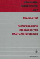 Featurebasierte Integration von CAD CAM Systemen PDF