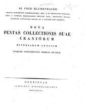 Io. Frid. Blumenbachii ... Nova pentas collectionis suae craniorum diversarum gentium tanquam complementum priorum decadum