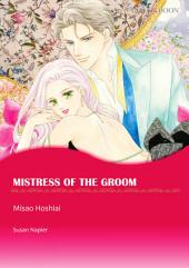 Mistress of the Groom: Mills & Boon Comics