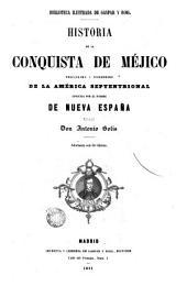Historia de la conquista del Perú, con observaciones preliminares sobre la civilización de los incas