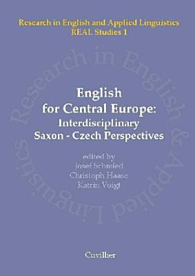 English for Central Europe   Interdisciplinary Saxon Czech Perspectives PDF