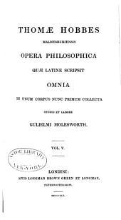 Thomas Hobbes Malmesburiensis Opera philosophica...
