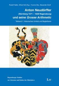 Anton Neud  rffer  N  rnberg 1571   1628 Regensburg  und seine  Grosse Arithmetic  PDF