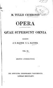 M. Tullii Ciceronis Opera quae supersunt omnia: Volumes 7-8