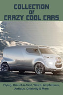 Collection Of Crazy Cool Cars