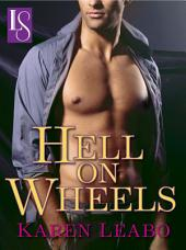 Hell on Wheels: A Loveswept Classic Romance