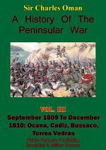 A History of the Peninsular War, Volume III September 1809 to December 1810