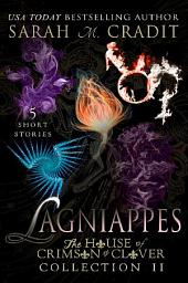 Lagniappes Collection II: A House of Crimson & Clover Short Story Collection