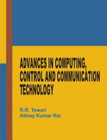 Advances in Computing  Control and Communication Technology PDF