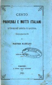 Cento proverbj e motti italiani d'origine greca e latina