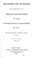History of Europe from the Fall of Napoleon in 1815 to the Accession of Louis Napoleon in 1852 PDF