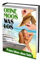 Ohne Moos was los PDF