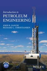 Introduction to Petroleum Engineering PDF
