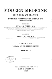 Modern Medicine, Its Theory and Practice: In Original Contributions by American and Foreign Authors, Volume 7