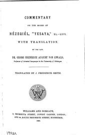 "Commentary on the Prophets of the Old Testament: Commentary on the books of He'zeqiél, ""Yasaya, "" XL-LXVI"