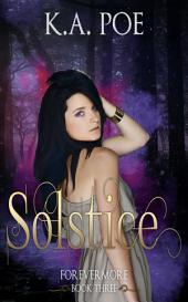 Solstice (Forevermore, Book 3)