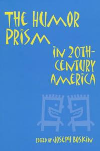 The Humor Prism in 20th century America Book