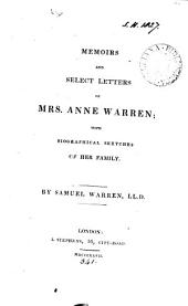 Memoirs and select letters of mrs. Anne Warren; with biographical sketches of her family