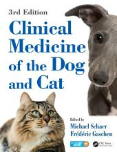 Clinical Medicine of the Dog and Cat, Third Edition: Edition 3