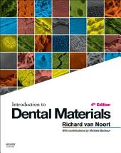 Introduction to Dental Materials - E-Book: Edition 4