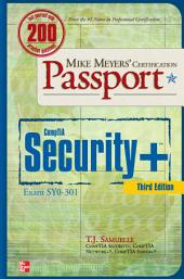 Mike Meyers' CompTIA Security+ Certification Passport, Third Edition (Exam SY0-301): Edition 3