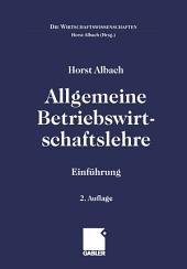 Allgemeine Betriebswirtschaftslehre: Einführung, Ausgabe 2