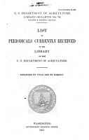 List of Periodicals Currently Received in the Library of the U S  Department of Agriculture PDF