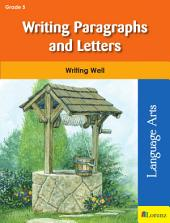 Writing Paragraphs and Letters: Writing Well in Grade 5