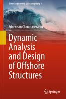 Dynamic Analysis and Design of Offshore Structures PDF