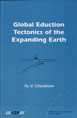 Global Education Tectonics of the Expanding Earth PDF