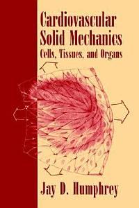 Cardiovascular Solid Mechanics