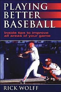 Playing Better Baseball PDF