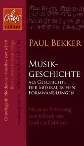 Musikgeschichte als Geschichte der musikalischen Formwandlungen: Mit einer Einleitung zum E-Book von Andreas Eichhorn.