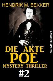 Die Akte Poe #2 - Mystery Thriller: Cassiopeiapress Spannung