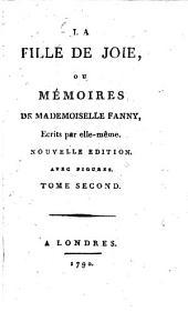 La Fille De Joie, Ou Mémoires De Mademoiselle Fanny: Volume2