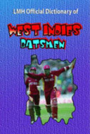 LMH Official Dictionary of West Indies Batsmen