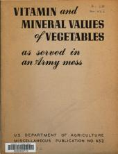 Vitamin and Mineral Values of Vegetables as Served in an Army Mess