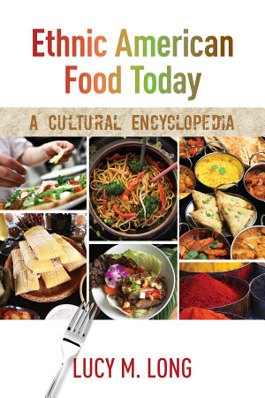 Ethnic American Food Today