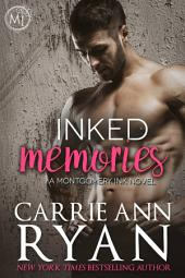 Inked Memories: A Contemporary Romantic Suspense Montgomery Ink Novel