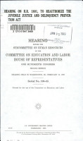 Hearing on H R  1801  to Reauthorize the Juvenile Justice and Delinquency Prevention Act PDF