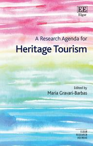 A Research Agenda for Heritage Tourism PDF