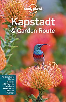 Lonely Planet Reisef  hrer Kapstadt   die Garden Route PDF