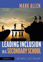 Leading Inclusion in a Secondary School