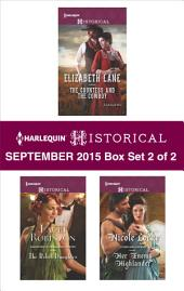 Harlequin Historical September 2015 - Box Set 2 of 2: The Countess and the Cowboy\The Rebel Daughter\Her Enemy Highlander\Winter's Camp