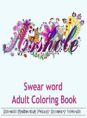 Swear Word Adult Coloring Book Book