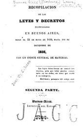 Recopilación de las leyes y decretos promulgados en Buenos Aires, desde el 25 de mayo de 1810, hasta fin de diciembre de [1840] con un indice general de materias: Volumen 2