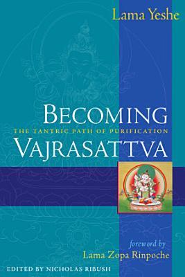 Becoming Vajrasattva