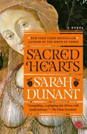 Sacred Hearts: A Novel