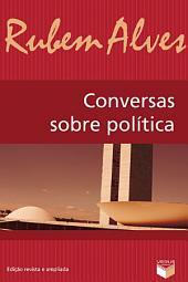 Conversas sobre política